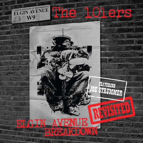 101ERS 101ERS - ELGIN AVENUE BREAKDOWN (REVISITED) (2 LP)