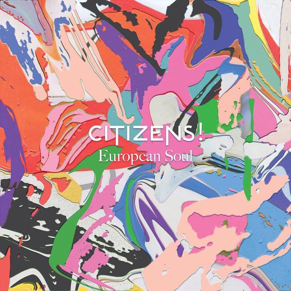 Citizens! Citizens! - European Soul (lp+cd) partners lp cd