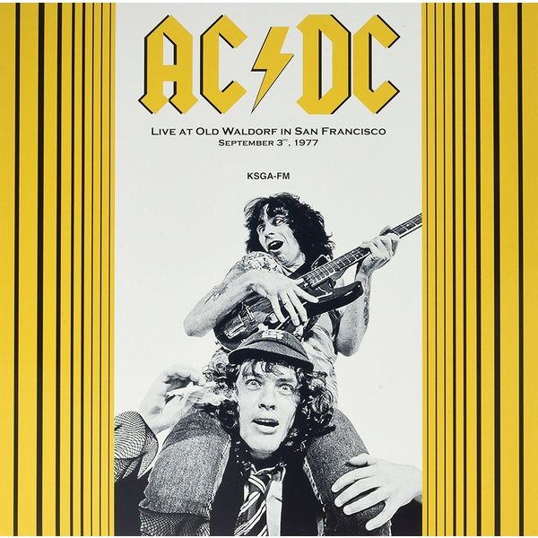 AC/DC AC/DC - Live At Old Waldorf In San Francisco 1977 ac dc ac dc live 2 lp