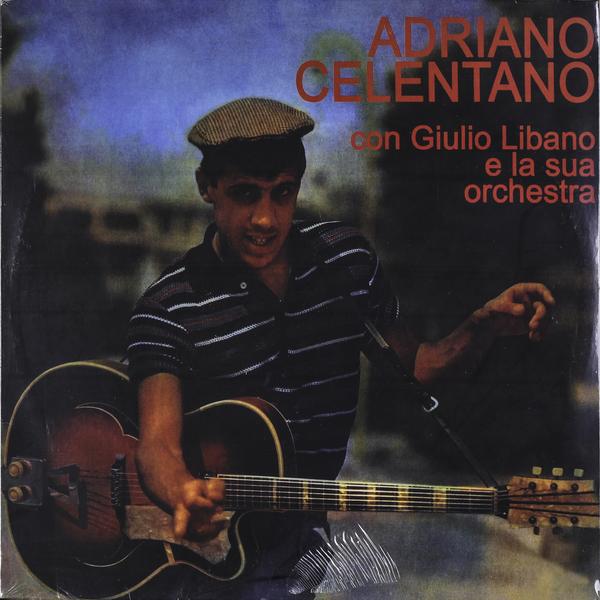 ADRIANO CELENTANO ADRIANO CELENTANO - CON GIULIO LIBANO E LA SUA ORCHESTRA