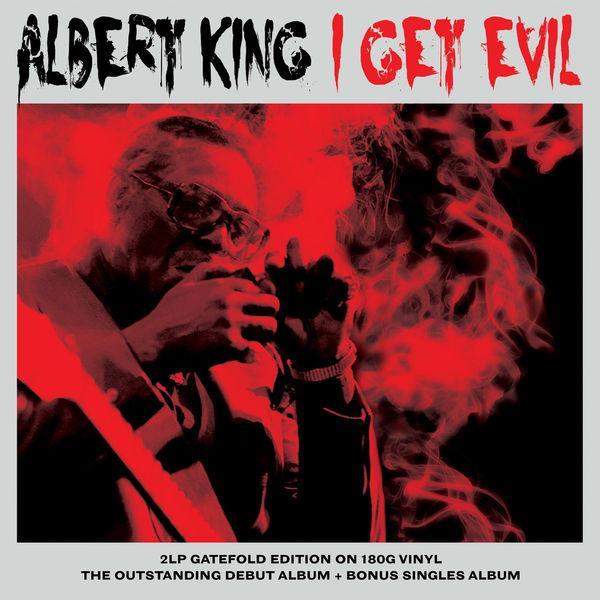 Albert King Albert King - I Get Evil (2 LP)