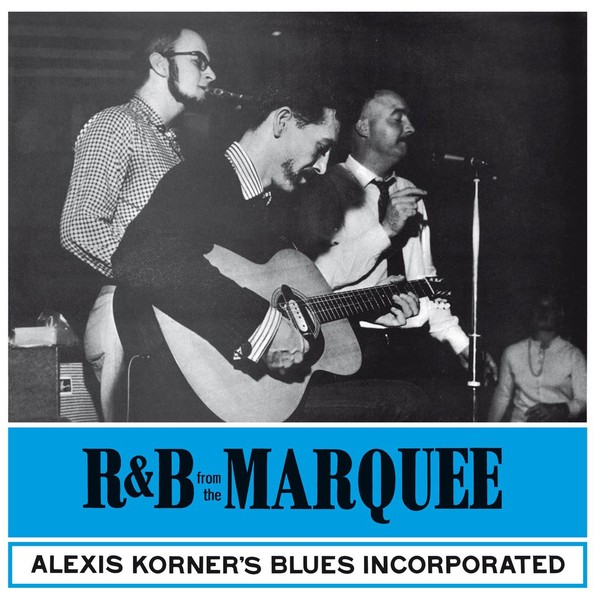 Alexis Korner Alexis Korner - R b From The Marquee (180 Gr) guano apes guano apes proud like a god 180 gr colour
