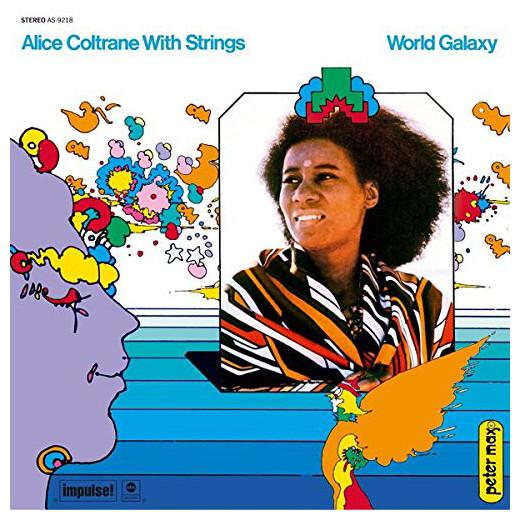 ALICE COLTRANE ALICE COLTRANE - WORLD GALAXY