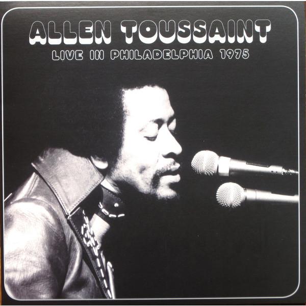 allen toussaint allen toussaint live in philadelphia 1975 180 gr Allen Toussaint Allen Toussaint - Live In Philadelphia 1975 (180 Gr)