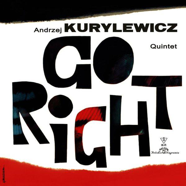 Andrzej Kurylewicz   Quintet Andrzej Kurylewicz   Quintet - Go Right (180 Gr) the andrzej trzaskowski quintet polish jazz the andrzej trzaskowski quintet lp