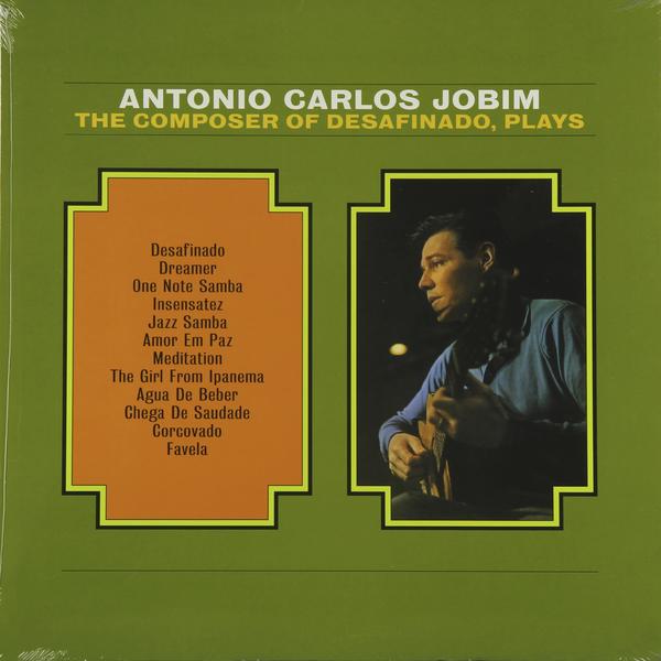 Antonio Carlos Jobim Antonio Carlos Jobim - Desafinado carlos rivera mexico