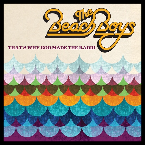 BEACH BOYS BEACH BOYS - THAT'S WHY GOD MADE THE RADIO