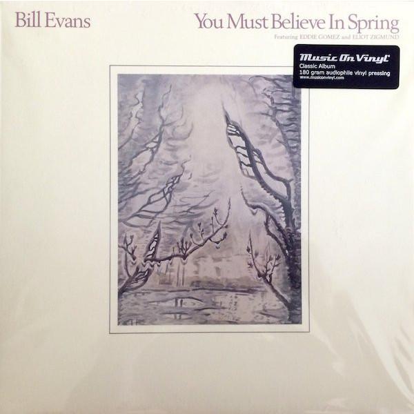 Bill Evans Bill Evans - You Must Believe In Spring bill evans bill evans conversations with myself 180 gr