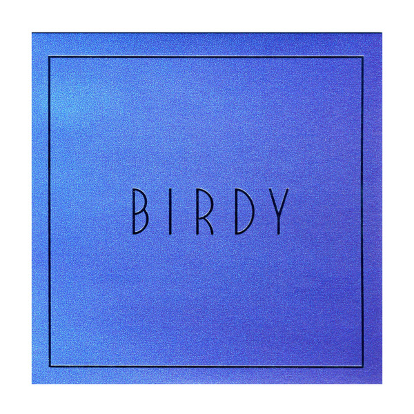 BIRDY BIRDY - LOST IT ALL (7 )