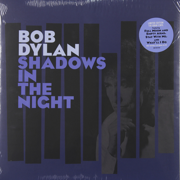 Bob Dylan Bob Dylan - Shadows In The Night bob dylan