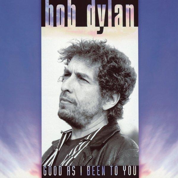 Bob Dylan Bob Dylan - Good As I Have Been To You (180 Gr) bob dylan bob dylan greatest hits 180 gr