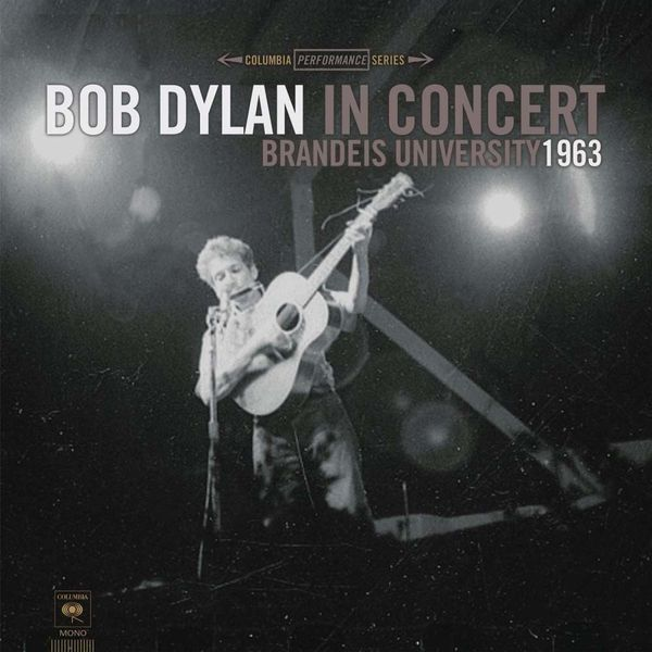 Bob Dylan Bob Dylan - In Concert: Brandeis University 1963 (180 Gr) guano apes guano apes proud like a god 180 gr colour