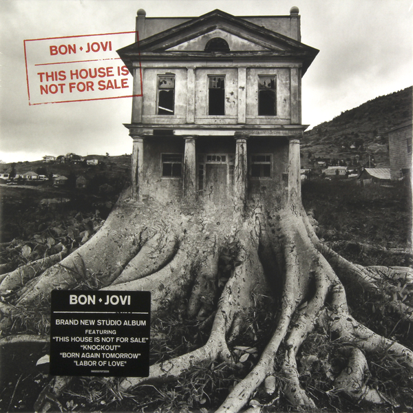 BON JOVI BON JOVI - THIS HOUSE IS NOT FOR SALE jon bon jovi destination anywhere