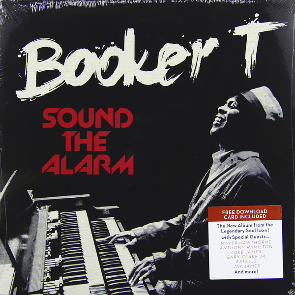 BOOKER T BOOKER T - SOUND THE ALARMВиниловая пластинка<br><br>
