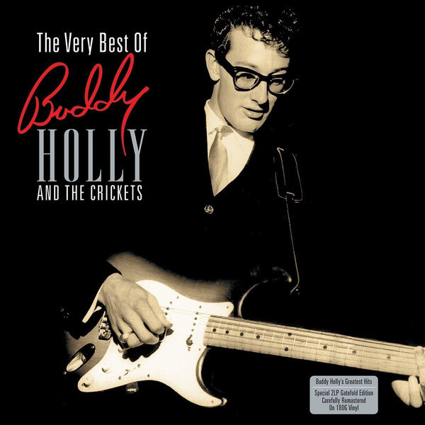 Buddy Holly Buddy Holly   The Crickets - The Very Best Of (2 LP) holly blues