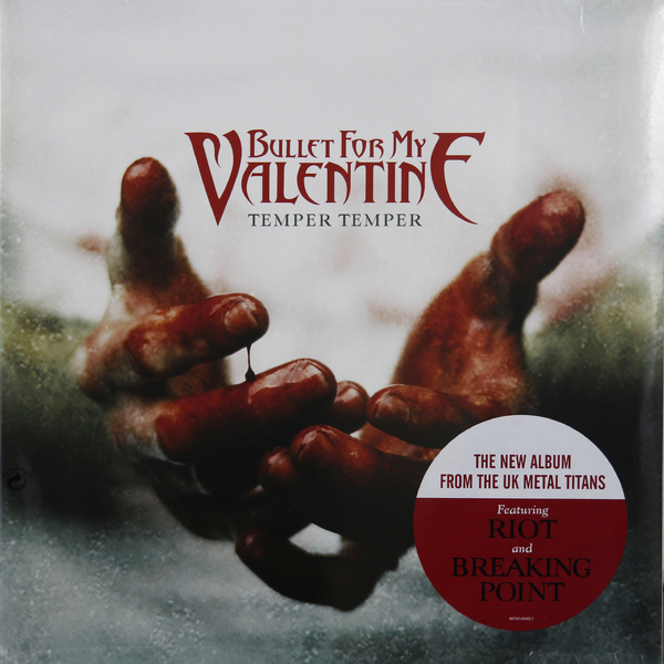BULLET FOR MY VALENTINE BULLET FOR MY VALENTINE - TEMPER TEMPER bullet for my valentine