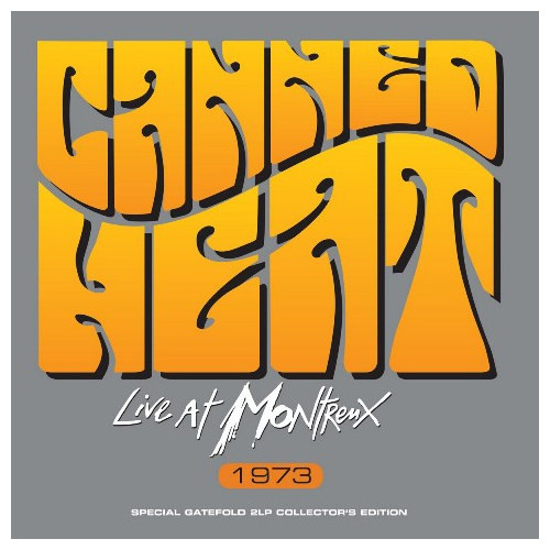 CANNED HEAT CANNED HEAT - LIVE AT MONTREUX 1973 (2 LP)
