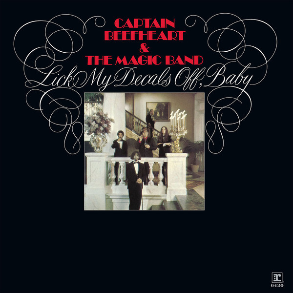 Captain Beefheart Captain Beefheart - Lick My Decals Off, Baby basiс baby штанишки my little captain