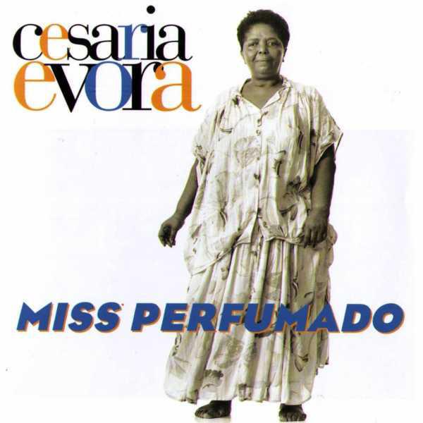 CESARIA EVORA CESARIA EVORA - MISS PERFUMADO