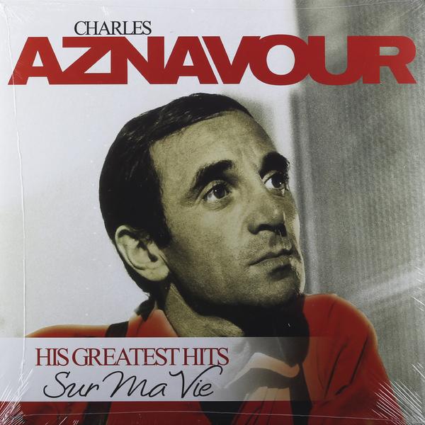 CHARLES AZNAVOUR CHARLES AZNAVOUR - SUR MA VIE: HIS GREATEST HITSВиниловая пластинка<br><br>