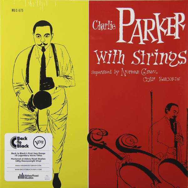 CHARLIE PARKER CHARLIE PARKER - CHARLIE PARKER WITH STRINGS (180 GR)