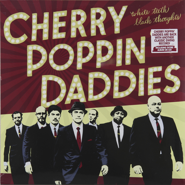 Cherry Poppin Dandies Cherry Poppin Dandies - White Teeth Black Thoughts (lp + Cd) пуф dreambag круг cherry