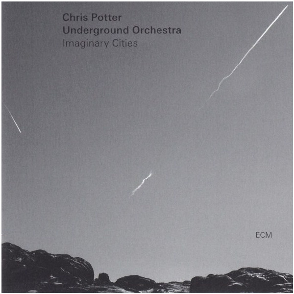 Chris Potter Underground Orchestra Chris Potter Underground Orchestra - Chris Potter Underground Orchestra: Imaginary Cities (2 LP) chris botti live with orchestra