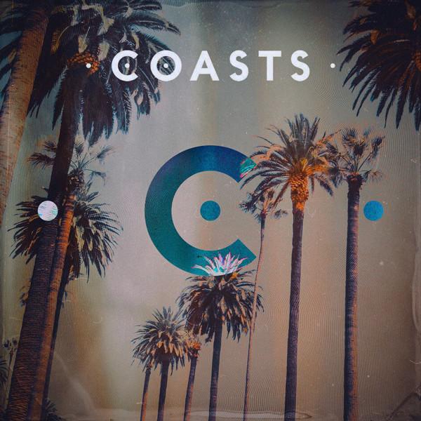 Coasts Coasts - Coasts (2 Lp, 180 Gr) guano apes guano apes proud like a god 180 gr colour