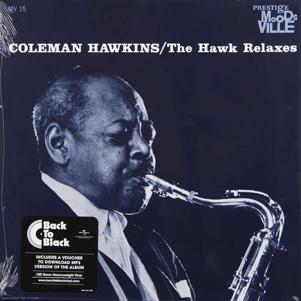 COLEMAN HAWKINS COLEMAN HAWKINS - THE HAWK RELAXES