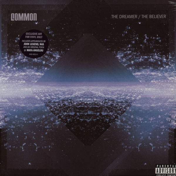 COMMON COMMON - THE DREAMER, THE BELIEVER купить common interface на самсунг