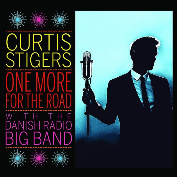 Curtis Stigers Curtis Stigers - One More For The Road: Live one direction up all night the live tour