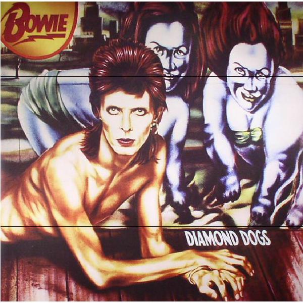 DAVID BOWIE DAVID BOWIE - DIAMOND DOGS