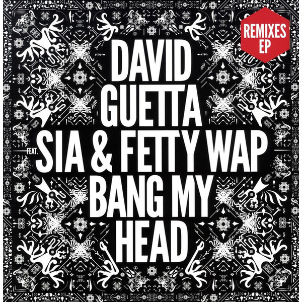 DAVID GUETTA DAVID GUETTA - BANG MY HEAD REMIXES (EP)