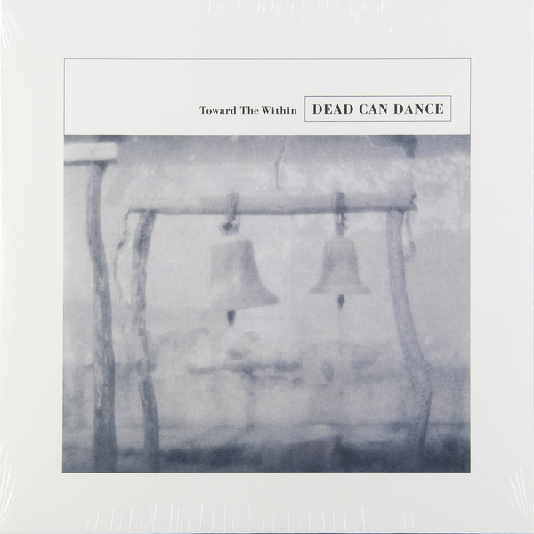 Dead Can Dance Dead Can Dance - Toward The Within (2 LP) купить