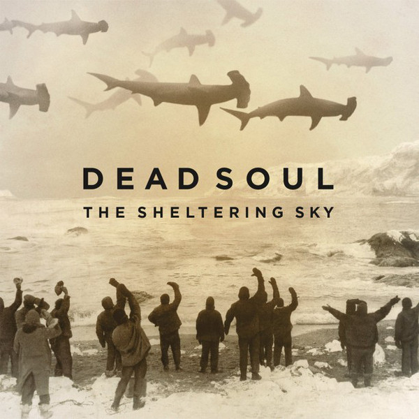 Dead Soul Dead Soul - The Sheltering Sky (lp+cd) partners lp cd