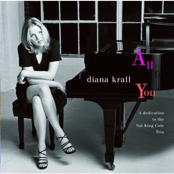 DIANA KRALL DIANA KRALL - ALL FOR YOU (2 LP) diana krall from this moment on 2 lp
