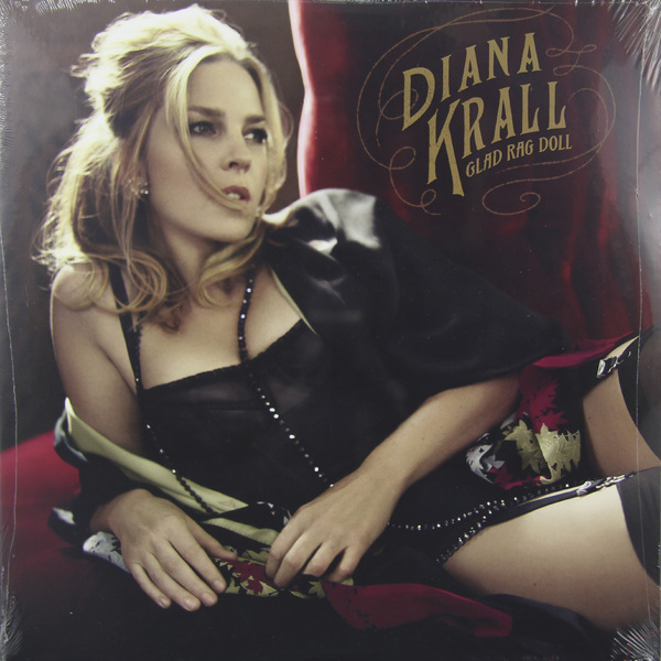 DIANA KRALL DIANA KRALL - GLAD RAG DOLL (2 LP) diana krall from this moment on 2 lp