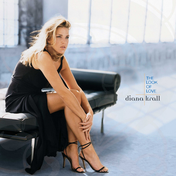 DIANA KRALL DIANA KRALL - LOOK OF LOVE (2 LP) diana krall from this moment on 2 lp