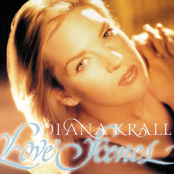 DIANA KRALL DIANA KRALL - LOVE SCENES (2 LP) diana krall from this moment on 2 lp