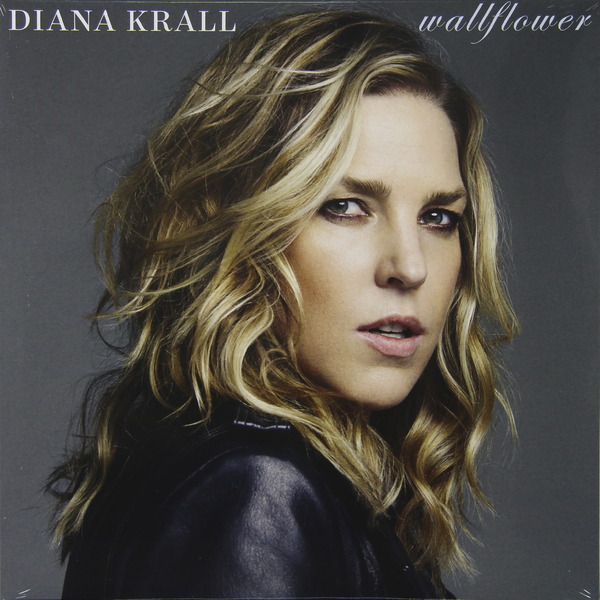 DIANA KRALL DIANA KRALL - WALLFLOWER (2 LP) diana krall from this moment on 2 lp