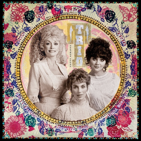 Dolly Parton   Linda Ronstadt   Emmylou Harris Dolly Parton   Linda Ronstadt   Emmylou Harris - Trio: Farther Along (2 Lp, 180 Gr) cd диск parton dolly ronstadt linda harris emmylou the complete trio collection 3 cd