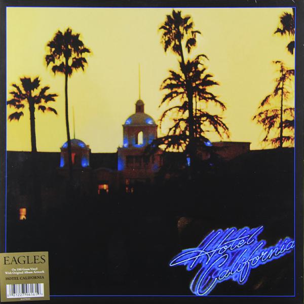 Eagles Eagles - Hotel California (180 Gr) the eagles eagles hotel california lp