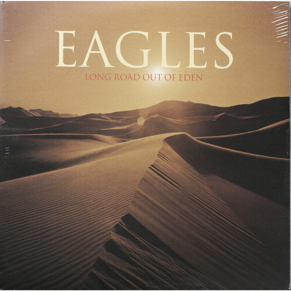 Eagles Eagles - Long Road Out Of Eden (2 LP) the eagles eagles long road out of eden 2 lp