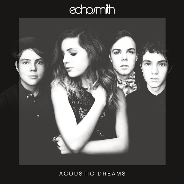 ECHOSMITH ECHOSMITH - ACOUSTIC DREAMS