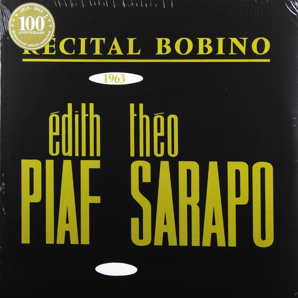 EDITH PIAF EDITH PIAF - BOBINO 1963 PIAF ET SARAPO