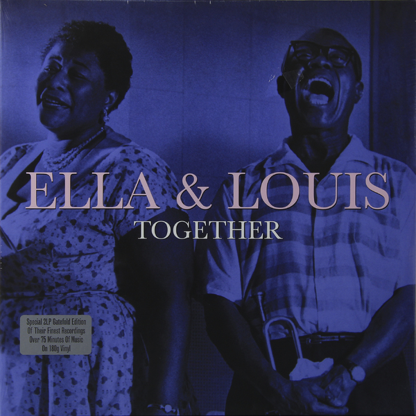 Ella Fitzgerald   Louis Armstrong Ella Fitzgerald   Louis Armstrong - Together (2 Lp, 180 Gr) guano apes guano apes proud like a god 180 gr colour
