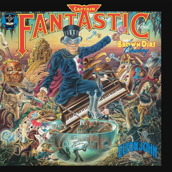 Elton John Elton John - Captain Fantastic And The Brown Dirt Cowboy two rooms celebrating the songs of elton john