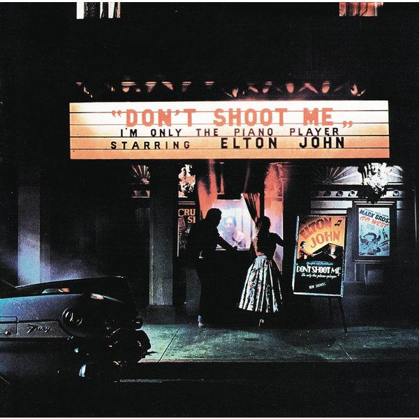 Elton John Elton John - Don't Shoot Me I'm Only The Piano Player two rooms celebrating the songs of elton john