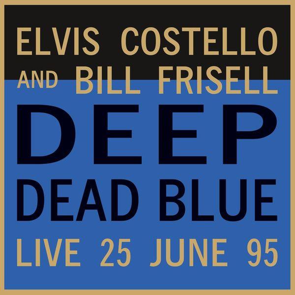 Elvis Costello Elvis Costello - Deep Dead Blue - Live At Meltdown (180 Gr) виниловая пластинка costello elvis kojak variety