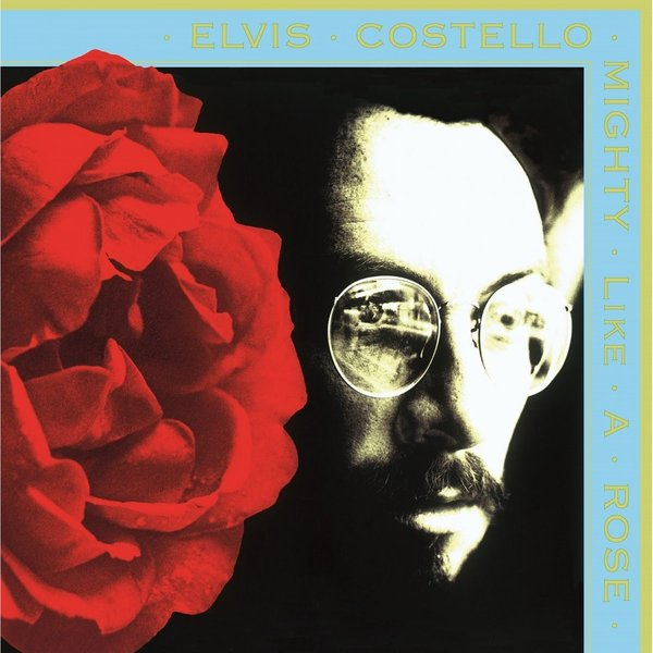 ELVIS COSTELLO ELVIS COSTELLO - MIGHTY LIKE A ROSE alpine spg 69c2